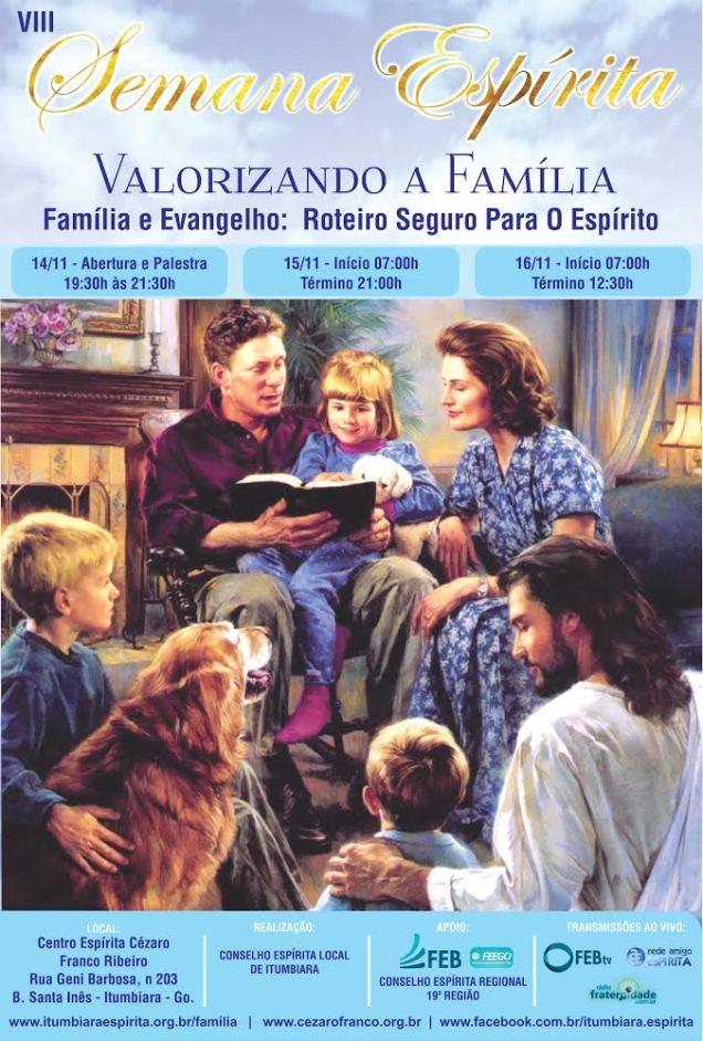 8ª Semana Espírita Valorizando a Família
